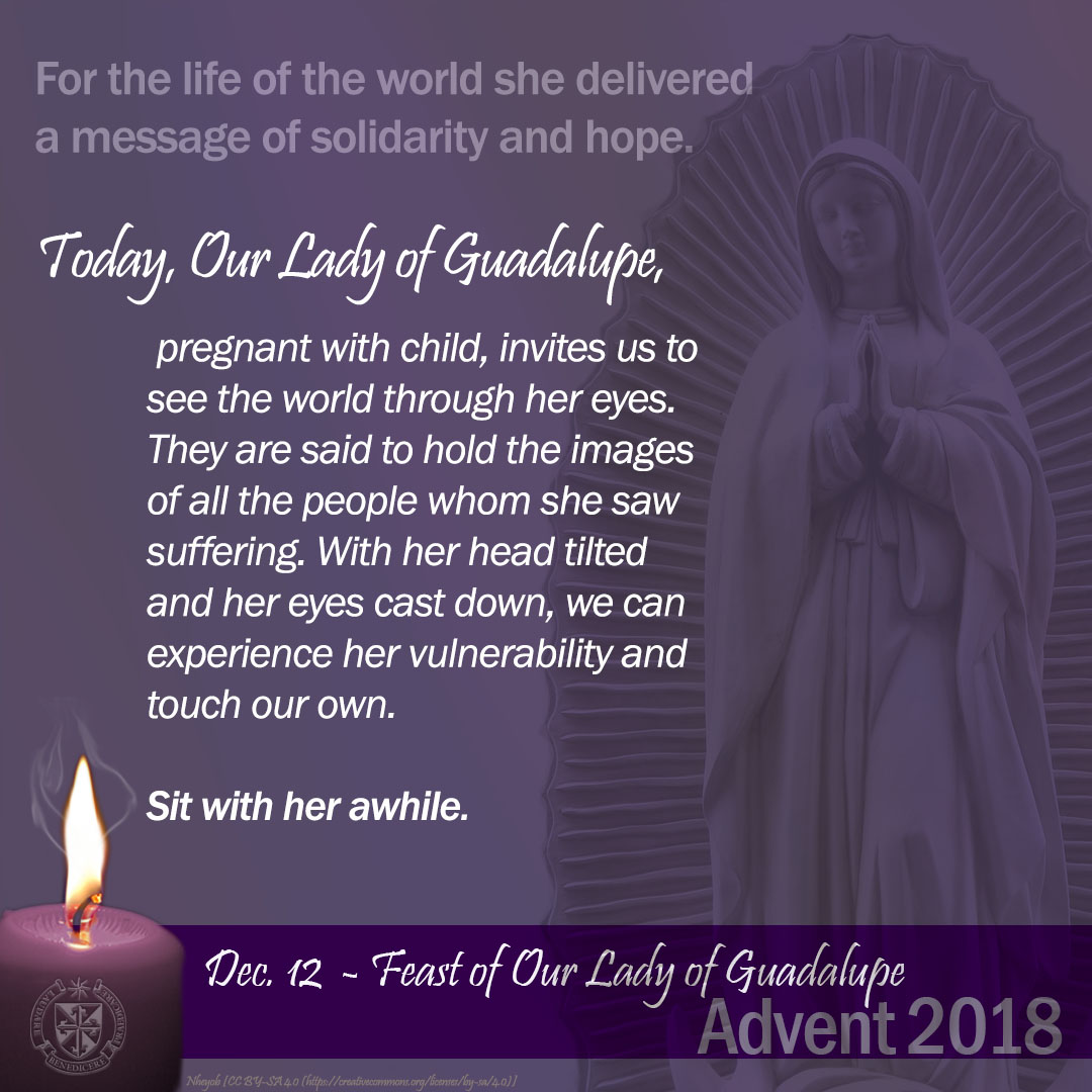 Feast of Our Lady of Guadalupe Reflection & Service 2018 - Dominican